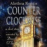Counterclockwise: A Short Story | Alethea Kontis