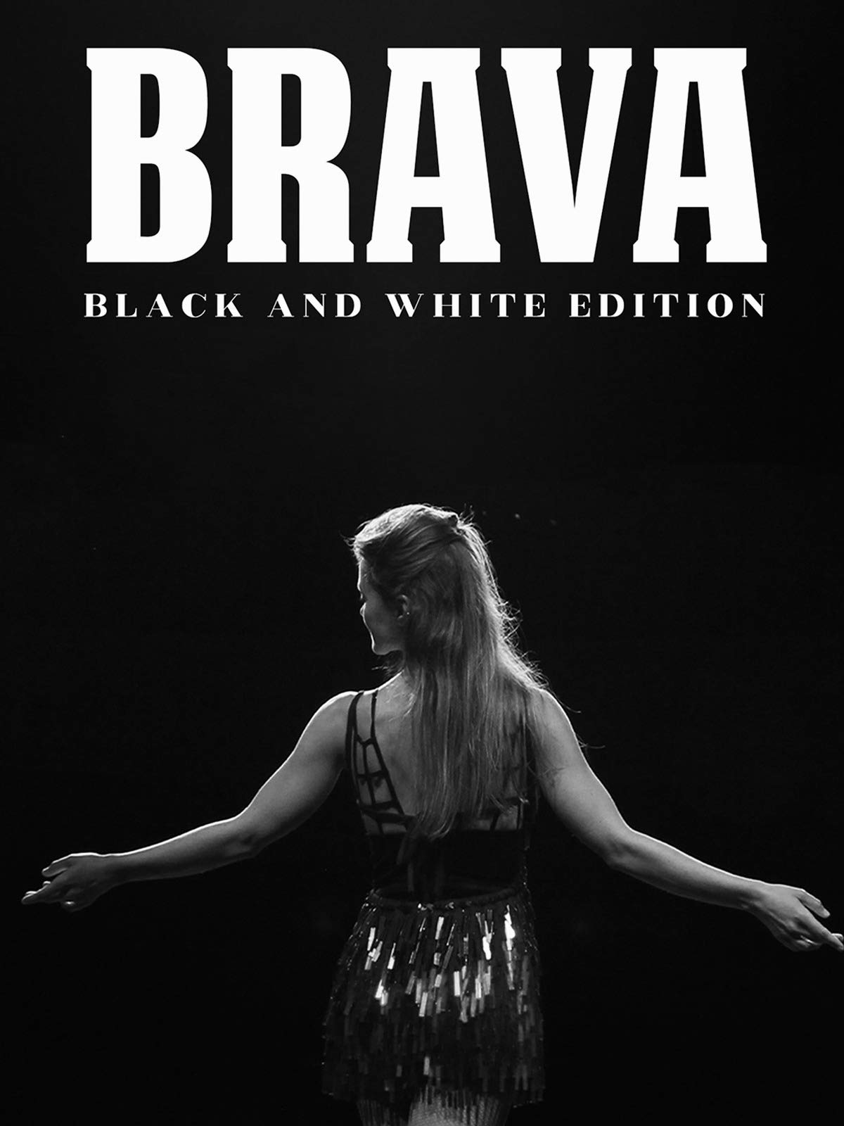 Brava (Black & White Edition)