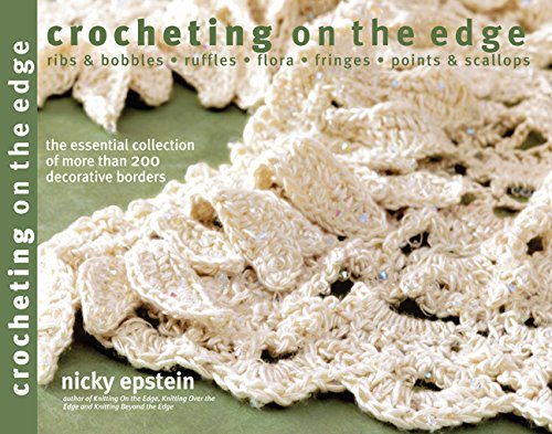 Pattern Edge (Crocheting on the Edge: Ribs & Bobbles*Ruffles*Flora*Fringes*Points & Scallops)