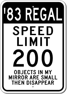 1983 83 Buick Regal Speed Limit Garage Sign, Metal Novelty Gift Sign, Man Cave Wall Decor - 10x14 inches