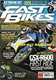Fast Bikes UK March 2011 Issue 245 Magazine GSX-R600 INSIDE FACTORY WITH KENTH OHLIN, THE MAN BEHIND THE GOLDEN LEGEND Ballistic Missles: 175mph, Quickshifters, Heated Grips & Panniers? K 1300 S