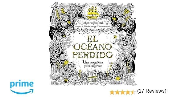 El océano perdido (Entorno y bienestar): Amazon.es: JOHANNA BASFORD ...