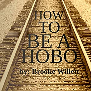How to Be a Hobo Audiobook