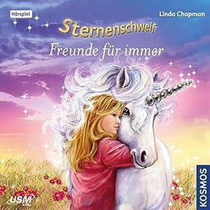 Freunde für immer (Sternenschweif 38) Hörspiel