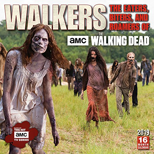 Biters, and Roamers of AMC The Walking Dead 2019 Wall Calendar ()