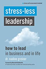 Stress-Less Leadership Kindle Edition