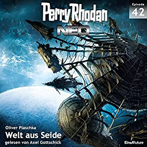 Welt aus Seide (Perry Rhodan NEO 42) Hörbuch
