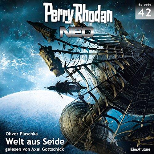Welt aus Seide: Perry Rhodan NEO 42