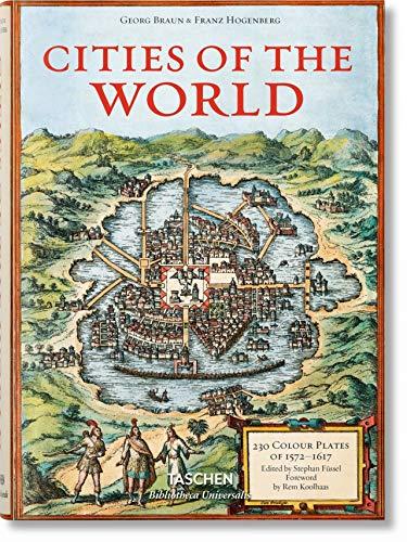 Braun/Hogenberg. Cities of the World (Bibliotheca Universalis)
