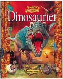 Tessloffs Welt des Wissens, Dinosaurier: Paul Willis