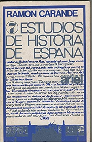 7 Estudios de Historia de España: Amazon.es: Ramon Carande: Libros