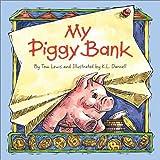 My Piggy Bank, Thomas Lewis, 158536116X