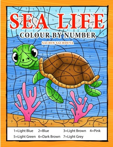 Sea Life Colour By Number: Coloring Book for Kids Ages 4-8]()