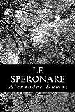 Le Speronare, Alexandre Dumas, 1479136069