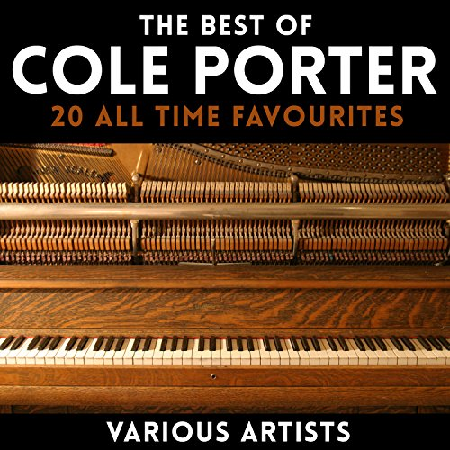 The Best of Cole Porter - 20 All Time Favourites (Best Of Cole Porter)