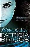 Moon Called: Mercy Thompson: Book 1