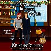 The Werewolf's Christmas Wish: A Nocturne Falls Short | Kristen Painter