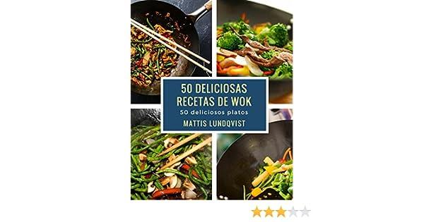 50 deliciosas recetas de wok: 50 deliciosos platos eBook: Mattis Lundqvist: Amazon.es: Tienda Kindle