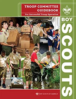 Amazon troop committee guidebook for successful troop amazon troop committee guidebook for successful troop operation ebook boy scouts of america kindle store fandeluxe Images