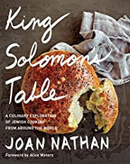 King Solomon's Table: A Culinary Exploration of Jewish Cooking from Around the World: A Cook