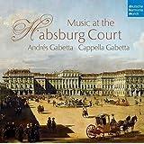 Musik am Hof der Habsburger