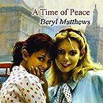 A Time of Peace   Beryl Matthews