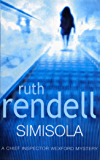 Simisola: (A Wexford Case) (Inspector Wexford series Book 16)