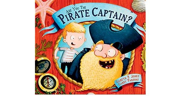 Are you the Pirate Captain?: Amazon.es: Gareth P. Jones ...