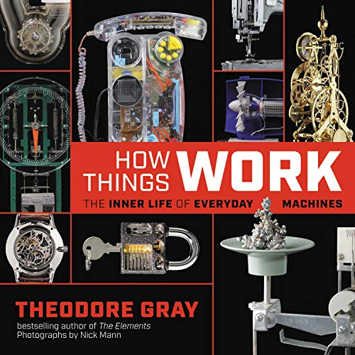 Book Cover: How Things Work: The Inner Life of Everyday Machines