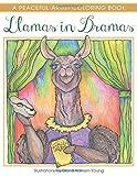 Llamas in Dramas: A Peaceful Artist Coloring Book