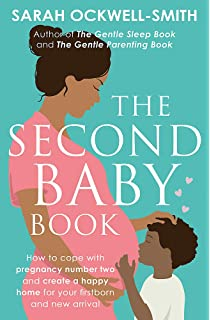 9dcb4d25c The Second Baby Survival Guide  How to stay calm and enjoy life with ...