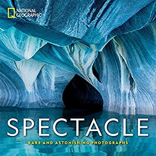 Book Cover: National Geographic Spectacle: Rare and Astonishing Photographs