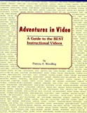 Adventures in Video, Patricia A. Wendling, 0912869208