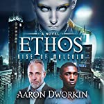 Ethos: Rise of Malcolm | Aaron Dworkin