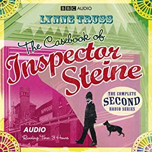 The Casebook of Inspector Steine (Dramatised) Audiobook