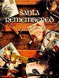 Santa Remembered