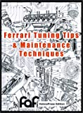 Ferrari Tuning Tips and Maintenance Techniques, John R. Apen and Gerald L. Roush, 1588500128
