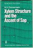 Xylem Structure and the Ascent of Sap, Zimmerman, 0387122680