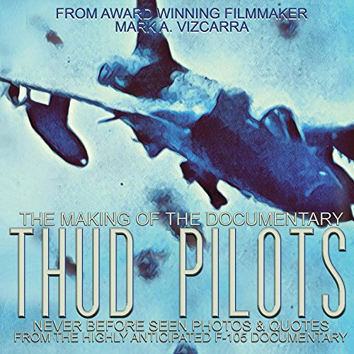 Used, Thud Pilots: The Making of the Documentary for sale  Delivered anywhere in USA