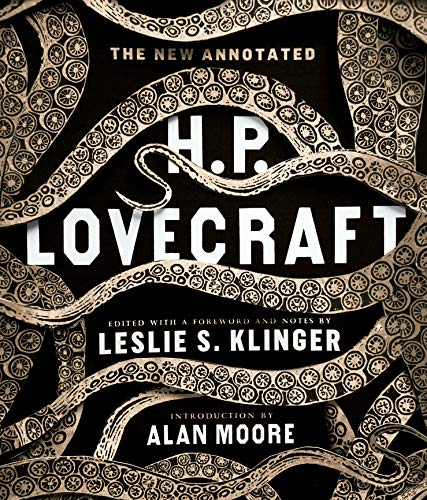 The New Annotated H. P. Lovecraft (Annotated Books) (Best Hp Lovecraft Collection)