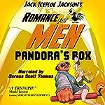 Pandora's Box: Romance For Men | Jack Icefloe Jackson