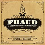 img - for Fraud: An American History from Barnum to Madoff book / textbook / text book