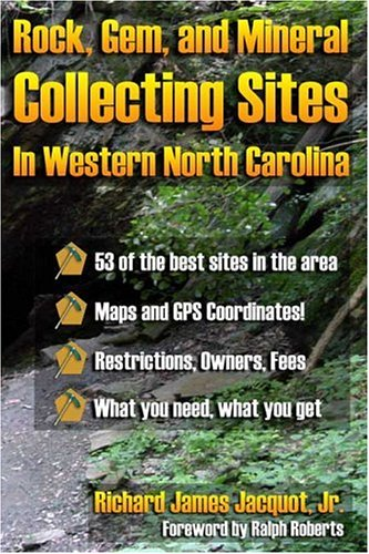 Download Rock, Gem, and Mineral Collecting Sites in Western North Carolina pdf