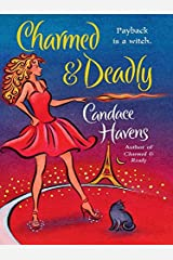 Charmed & Deadly Kindle Edition