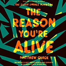 The Reason You're Alive Audiobook by Matthew Quick Narrated by R. C. Bray