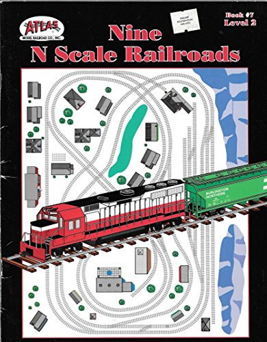 Nine N Scale Railroads: Level 2, Book 7
