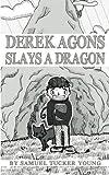 Derek Agons Slays A Dragon