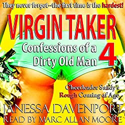Virgin Taker: Confessions of a Dirty Old Man 4