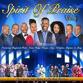 Amazon.com: Spirit of Praise, Vol. 5: Various artists: MP3 Downloads
