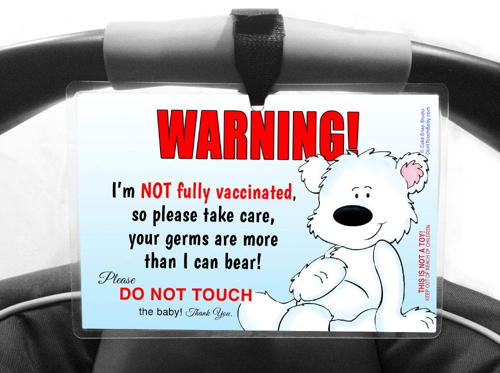 More Than I Can Bear Handmade in The USA! NOT Fully Vaccinated Dont Touch The Baby 6 x 4 inch Laminated Sign by Cold Snap Studio 2 Pack